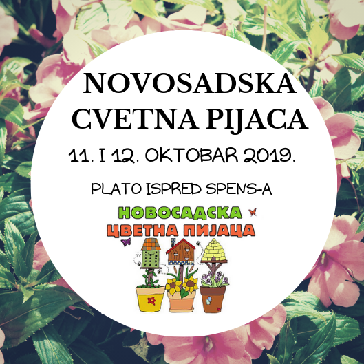 """""""Novosadska cvetna pijaca"""" 11. i 12. oktobra na platou Spensa"""